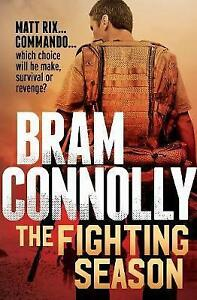 NEW The Fighting Season By Bram Connolly Paperback Free Shipping