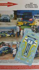 DECALS 1/24 REF 648 SUBARU IMPREZA WRC SOLBERG TOUR DE CORSE 2003 RALLYE RALLY