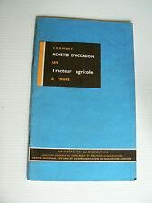 livre : comment ACHETER D'OCCASION un TRACTEUR AGRICOLE a roues