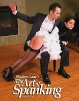 Shadow Lanes The Art of Spanking, Vol. 1 Pictorial Erotica for the Spanking Co