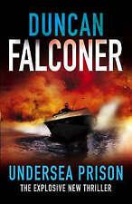 Undersea Prison, Duncan Falconer | Hardcover Book | Good | 9781847440679