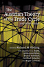 Mises Ludwig Von-Austrian Theory Of The Trade C (US IMPORT) BOOK NEW