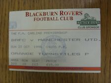 23/10/1994 Ticket: Blackburn Rovers v Manchester United  (folded). We try and in