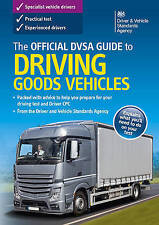 The Official DSA Guide to Driving Goods Vehicles: 2016 by Driver and Vehicle Standards Agency (DVSA) (Paperback, 2016)