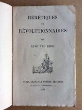 Hérétiques et révolutionnaires par Auguste Dide Charavay frères 1887