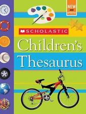 Scholastic Children's Thesaurus by Mike Reed and John K. Bollard (2006, Hardc...