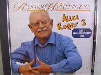 Roger Whittaker- Alles Roger 3 WIE NEU