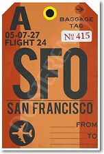 SFO - San Fransisco Airport Baggage Tag - NEW Travel POSTER (tr490)