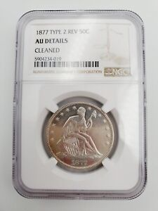 1877 Type 2 REV Seated Liberty Half Dollar Certified NGC AU Details Cleaned Coin