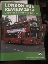 The London Bus Review 2014 Magazine - London Omnibus Traction Society -
