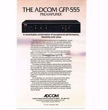 1988 Adcom GFP-555 Preamplifier Hi-Fi Stereo Vtg Print Ad
