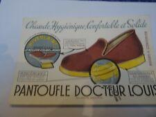 BUVARD PUBLICITAIRE. CHAUSSURE PANTOUFLE DOCTEUR LOUIS  années 1950