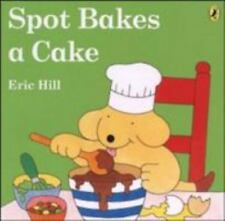 Spot Bakes a Cake (Color) (Paperback or Softback)