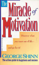 Miracle of Motivation by George Shinn 9780842339674 Paperback 1984 FREE P&P