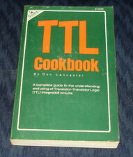 The TTL Cookbook by Don Lancaster - First Edition 1974!!!
