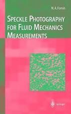 Speckle Photography for Fluid Mechanics Measurements (Experimental Fluid Mechani