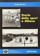 STORIA DELLO SPORT A MILANO - SERGIO GIUNTINI