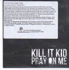 (BW940) Kill It Kid, Pray On Me - 2011 DJ CD