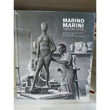 MARINO MARINI Passioni visive. Confronti scultura dagli Etruschi a Henry Moore
