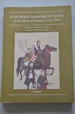 LE PUISSANT ROYAUME DU JAPON / LA DESCRIPTION DE FRANCOIS CARON 1636 / JAPON ANT
