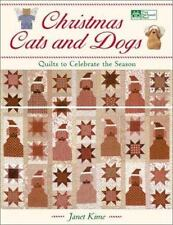 Christmas Cats and Dogs: Quilts to Celebrate the Season (That Patchwork Place)