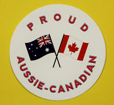 PROUD AUSSIE - CANADIAN AUSTRALIAN STICKER VINYL DECAL CAR UTE TRUCK CARAVAN