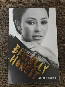 Brutally Honest ; A memoir by Melanie Brown Book Large Paperback Edition