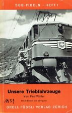 Paul Winter - Unsere Triebfahrzeuge ( SBB Fibeln Heft 1)