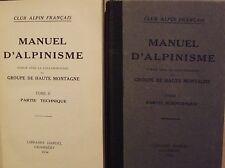 CLUB ALPIN FRANCAIS - MANUEL D'ALPINISME - COMPLET 2 VOLUMES - DARDEL 1934