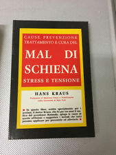LIBRO CAUSE PREVENZIONE TRATTAMENTO CURA MAL DI SCHIENA STRESS E TENSIONE KRAUS