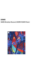 KAWS SCORE YEARS WHAT PARTY Brooklyn Museum 2021 Exhibition Poster 38x48 New