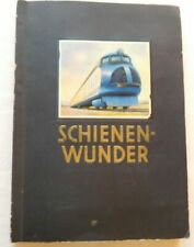 "Zigarettenbilderalbum ""Schienenwunder"" komplett"