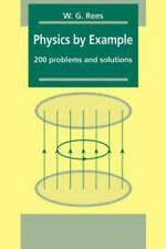 Physics by Example 200 Problems and Solutions by Rees Book in Very good Conditio