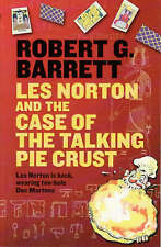 Les Norton And The Case Of The Talking Pie Crust by Robert G. Barrett (Paperbac…