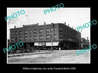 OLD LARGE HISTORIC PHOTO OF WILLOWS CALIFORNIA, VIEW OF THE CRAWFORD HOTEL c1920