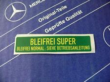 "Mercedes Sticker ""Unleaded Fuel"" ""Bleifrei Super"" W123 W124 W126 Vintage! 1990s!"