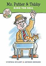 Mr. Putter and Tabby: Mr. Putter and Tabby Ring the Bell 20 by Cynthia Rylant...