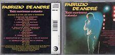 FABRIZIO DE ANDRE CD Tutti morimmo a stento MADE in ITALY 1986 fuori catal 1A ed