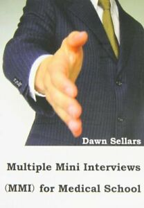 Multiple Mini Interviews (MMI) for Medical School Book The Cheap Fast Free Post