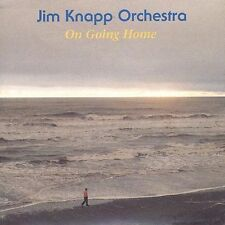 On Going Home; Jim Knapp Orchestra 1996 CD, Jazz, Chuck Deardorf, Jay Thomas, Ri