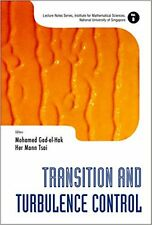 Transition and Turbulence Control: 8 (Lecture Notes Series, Institute for Mathem