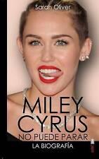 NEW Miley Cyrus: la biografia (Spanish Edition) by Sarah Oliver