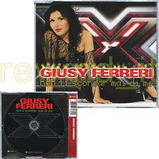 """GIUSY FERRERI """"NON TI SCORDAR MAI DI ME"""" RARO CDsingolo 2008 - FUORI CATALOGO"""