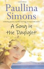 A Song in the Daylight By Paullina Simons. 9780007241545