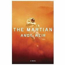 NEW - The Martian: A Novel by Weir, Andy