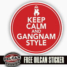 keep calm and gangnam style sticker / decal 85 x 85mm
