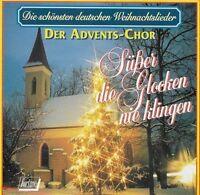 Der Advents-Chor Süßer die Glocken nie klingen-Die schönsten deutschen We.. [CD]