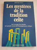 LES MYSTERES DE LA TRADITION CELTE  . MAGIE DES DRUIDES . 155 PAGES . BON ETAT .