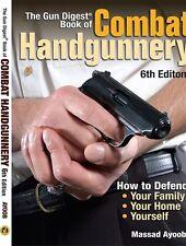 The Gun Digest Book of Combat Handgunnery by Massad Ayoob [Paperback]