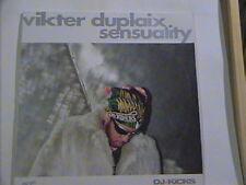 VIKTER DUPLAIX SENSUALITY DJ-KICKS  12 INCH EP !K7 FRANCE  NEAR MINT VINYL